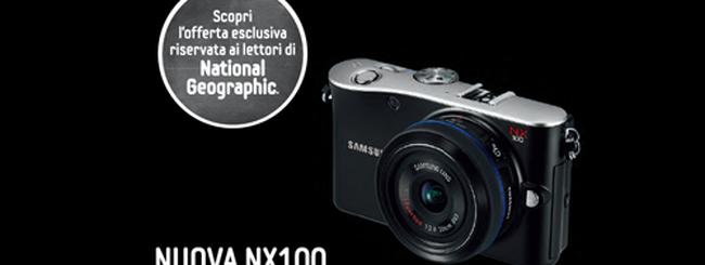 Samsung NX100 in promozione con National Geographic