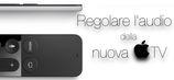 Apple TV - Regolare l'Audio