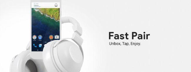 Fast Pair, accoppiamento Bluetooth più veloce