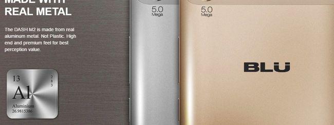 BLU Dash X2 e M2: telaio in metallo e Android 6.0