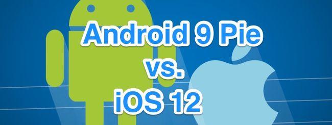 iOS 12 vs. Android 9 Pie: somiglianze e differenze