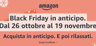 Amazon anticipa il Black Friday: offerte fino al 19 novembre
