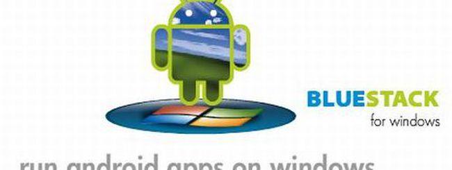 Con BlueStack le app Android arrivano su Windows