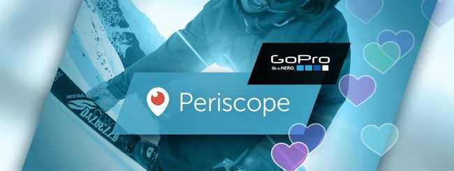 Periscope e GoPro, live streaming sulla action cam