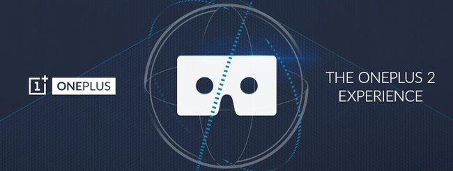 OnePlus 2, diretta live in realtà virtuale