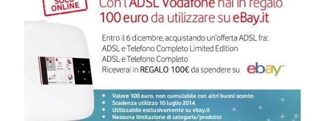 Le ADSL Vodafone regalano 100€ di sconto su eBay