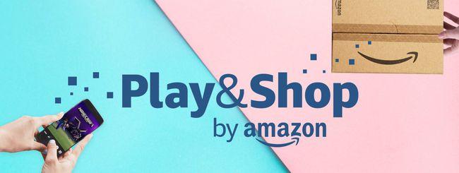 Amazon Play&Shop, più acquisti e più risparmi